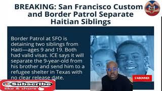 Ajan imigrasyon nan San Friscisco separe 2 timoun ayisyen ki tap vwayaje ansanm. Paran yo dlo nanje