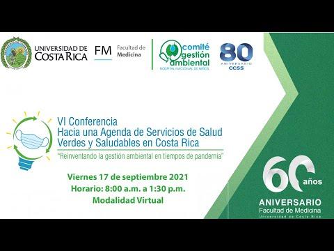 """VI Conferencia """"Hacia una agenda de servicios de salud verdes y saludables en Costa Rica"""""""