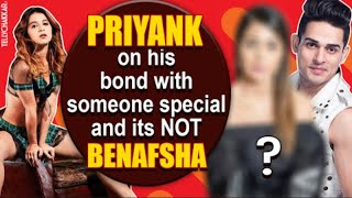 Priyank Sharma opens up on his bond with someone special; and that is NOT Benafsha Soonawalla | - TELLYCHAKKAR