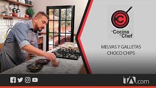 La Cocina del Chef: Melvas y Galletas choco chips