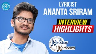 Lyricist Ananta Sriram Exclusive Interview Highlights | Memories & Melodies | iDream Movies - IDREAMMOVIES