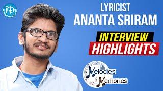 Lyricist Ananta Sriram Exclusive Interview Highlights | Memories & Melodies | iDream Movies - IDREAMMOVIES