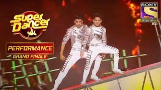"""दंगल"" पे  Pratik और Ritik ने दिया एक ज़ोरदार Performance   Super Dancer Chapter 2   Finale - SETINDIA"