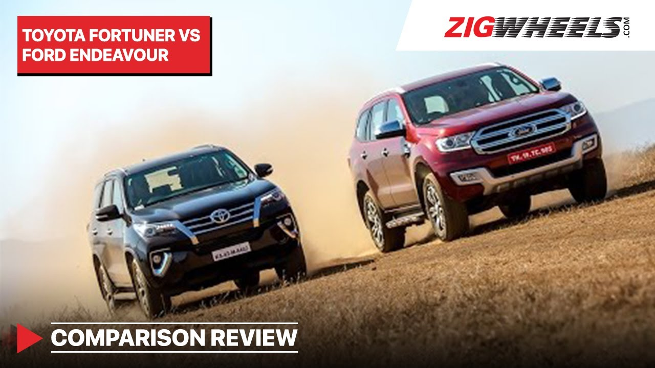 Ford Endeavour vs Toyota Fortuner | ZigWheels
