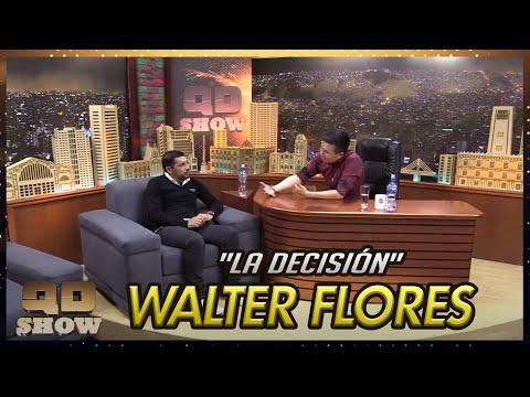 Walter Flores - La Decisión