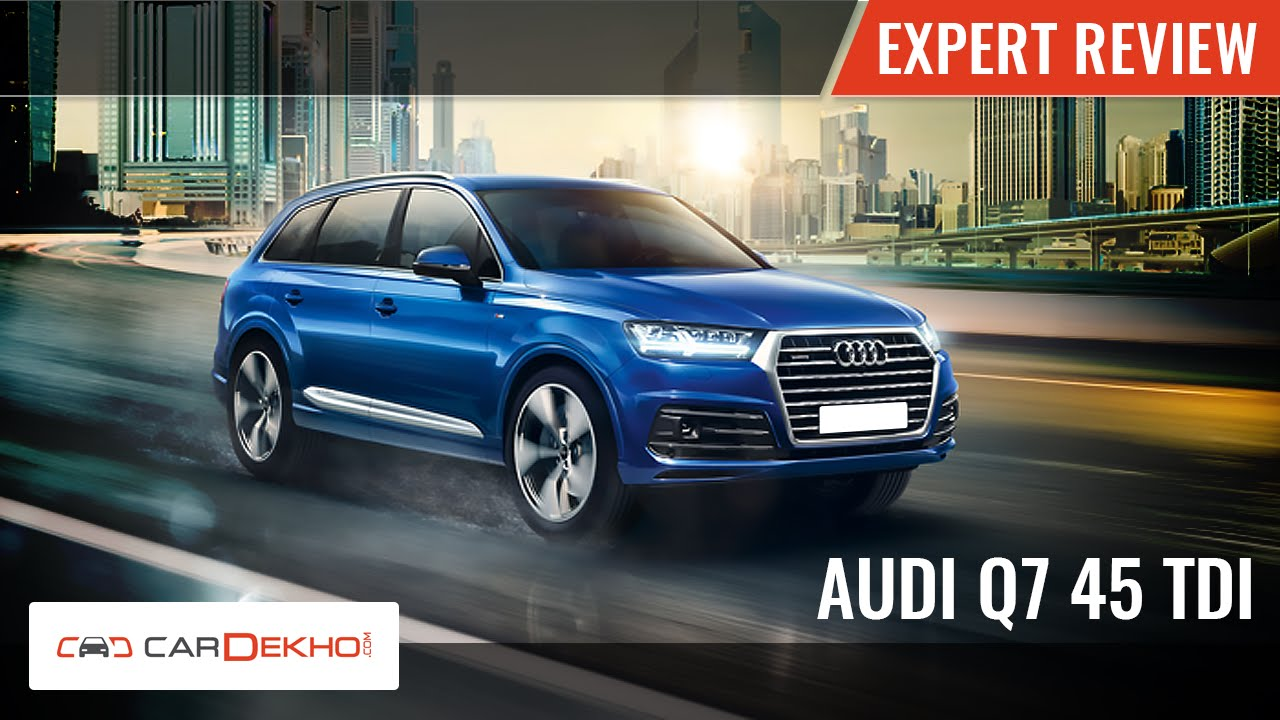 2016 Audi Q7   Expert Review   CarDekho.com