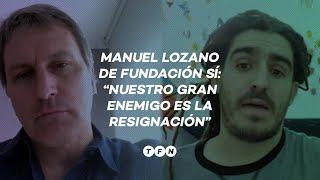 Manuel Lozano de FUNDACIÓN SÍ: