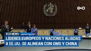 OMS investigará el manejo del aparato de la ONU de la pandemia | ECO News