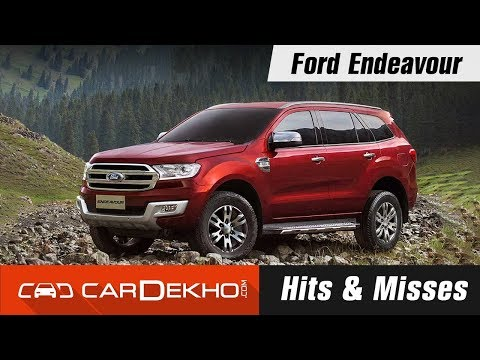Ford Endeavour Hits & Misses