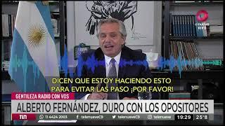 Alberto Fernández duro con los opositores