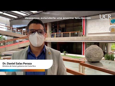 Mensaje de felicitación por parte del Dr. Daniel Salas Peraza, actual ministro de salud.