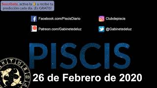 Horóscopo Diario - Piscis - 26 de Febrero de 2020