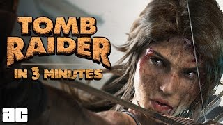 Entire Tomb Raider Story in 3 Minutes (Tomb Raider Animation)