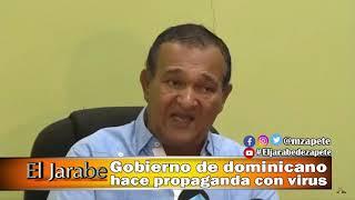 Gobierno de dominicana hace propaganda con virus | El Jarabe Seg-3