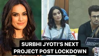 Naagin actress, Surbhi Jyoti approached to be a part of Colors Bigg Boss 14 | Checkout her REPLY | - TELLYCHAKKAR