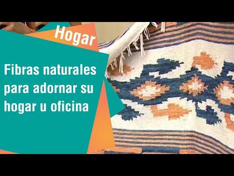 Fibras naturales para adornar su hogar u oficina | Hogar