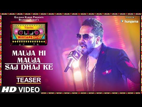 connectYoutube - Mauja Hi Mauja / Saj Dhaj Ke (Teaser) | T-Series Mixtape Punjabi | Mika Singh | Bhushan Kumar