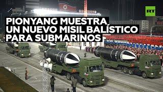 Corea del Norte muestra durante un desfile militar un nuevo misil balístico para submarinos