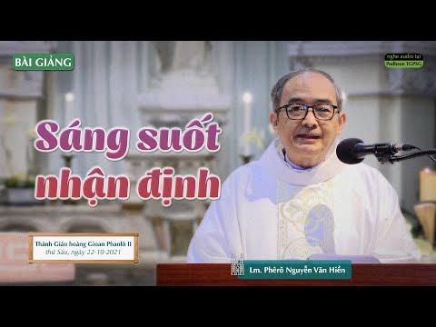 Bài giảng của Lm. Phêrô Nguyễn Văn Hiền trong thánh lễ Thứ Sáu tuần 29 TN,
