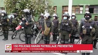 La Policía, en Cochabamba, cumplirá patrullajes para evitar desorden