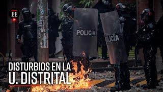 Universidad Distrital: enfrentamientos entre encapuchados y Esmad - El Espectador