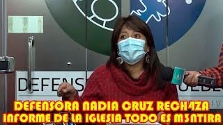 DEFENSORA NADIA CRUZ D3STROZA INFORME DE LA IGLESIA CATÓLICA ..