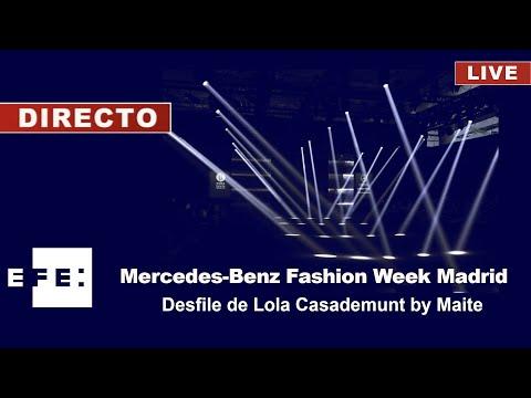 Mercedes Benz Fashion Week Madrid - Desfile de Lola Casademunt by Maite