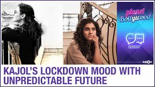 Kajol's lockdown mood reflects everyone's thoughts with unpredictable future - ZOOMDEKHO