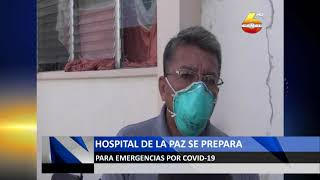 Hospital de La Paz se prepara para emergencias por Covid-19