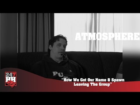 Atmosphere - How We Got Our Name & Spawn Leaving The Group (247HH Archives)