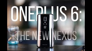 OnePlus 6 Review: The New Nexus