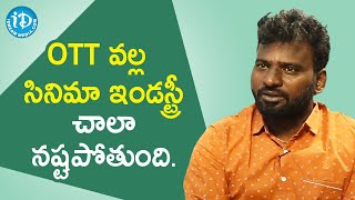 OTT will kill the Film Industry - Producer Kandregula Adhi Narayana | Mr. Lonely Movie - IDREAMMOVIES