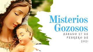 Rosario de Hoy   Sábado 27 de Febrero   Misterios Gozosos