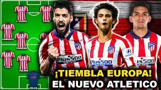 ¡BOMBA! Así será la PODEROSA Alineación del Atlético de Madrid para esta temporada 2020/21