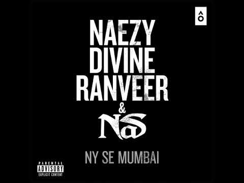 NY Se Mumbai Lyrics - Naezy feat. NAS, Divine, Ranveer Singh
