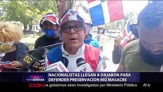 Nacionalistas llegan a Dajabón para defender preservación río Masacre