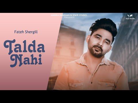 TALDA NAHI LYRICS - Fateh Shergill