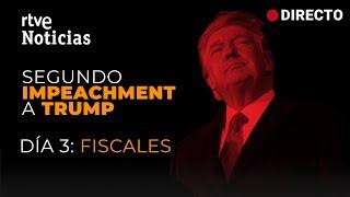 EN DIRECTO ???? SEGUNDO JUICIO POLÍTICO a DONALD TRUMP en EE.UU. - DÍA 3 (11/02/21) | RTVE
