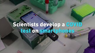 Scientists develop a COVID test on smartphones