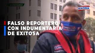 ????????Confrontan a falso reportero que realizaba entrevistas con la indumentaria de Exitosa