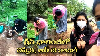 Singer Lipsika And RJ Kajal Accepts Green India Challenge | గ్రీన్ ఛాలెంజ్ లో లిప్సిక | IG Telugu - IGTELUGU