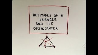Altitudes of a Triangle and the Orthocenter