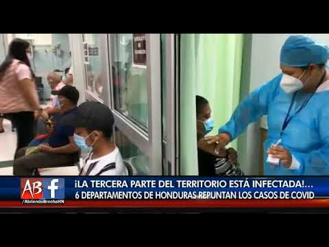 En seis departamentos de Honduras repuntan casos de Covid-19