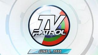 LIVESTREAM: TV Patrol (June 2, 2020) Full Episode