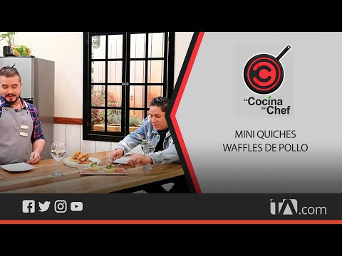 La Cocina del Chef: Mini quiches y waffles de pollo