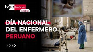 Día Nacional del Enfermero Peruano: combatientes de la primera línea contra el COVID-19