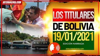 ???? LOS TITULARES DE BOLIVIA ???????? 19 DE ENERO DE 2021 [ NOTICIAS DE BOLIVIA ] Edición narrada ????