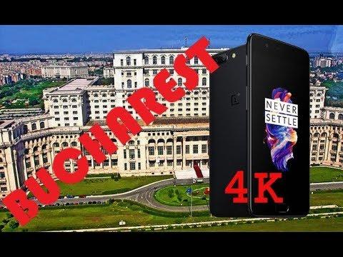 NEW ONEPLUS 5,  4K TEST, BUCHAREST, ROMANIA