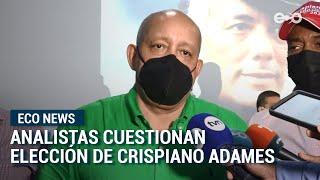 Analistas dicen que diputado Adames no aportará transparencia   ECO News
