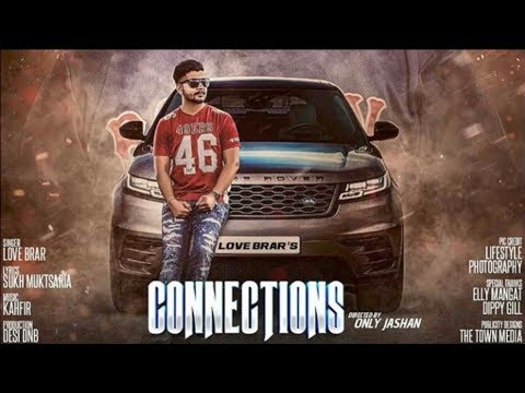 connectYoutube - Connections (Full Video) Love Brar feat. Elly Mangat | Latest Punjabi Songs 2017